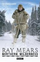 Ray Mears - Northern Wilderness - 9780340980835 - V9780340980835