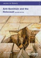 Farmer, Alan - Anti-Semitism and the Holocaust - 9780340984963 - V9780340984963