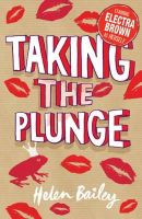 Bailey, Helen - Taking the Plunge (Electra Brown) - 9780340989227 - KLN0014141