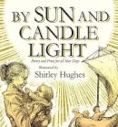 Hughes, Shirley - By Sun and Candlelight - 9780340989647 - V9780340989647