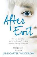Woodrow, Jane Carter - After Evil - 9780340992456 - V9780340992456