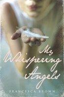 Brown, Francesca - My Whispering Angels - 9780340993132 - KRF0043234