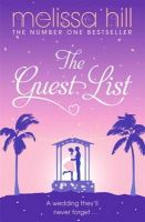 Hill, Melissa - The Guest List - 9780340993453 - KEX0255179