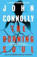 Connolly, John - The Burning Soul - 9780340993552 - KIN0009853