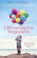 Geraghty, Ciara - Lifesaving for Beginners - 9780340998311 - KRA0009538