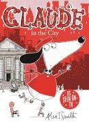 Alex Smith - Claude in the City - 9780340998991 - V9780340998991