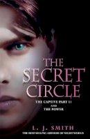 J Smith, L - Secret Circle: Captive and the Power v. 2 - 9780340999554 - KTK0090522
