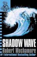 Robert Muchamore - Shadow Wave (Cherub) - 9780340999745 - KOC0026471