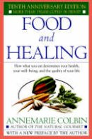 Annemarie Colbin - Food and Healing - 9780345303851 - V9780345303851