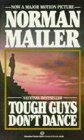 Mailer, Norman - Tough Guys Don't Dance - 9780345323217 - KCD0008254