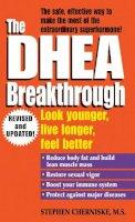 Cherniske, Stephen A. - The DHEA Breakthrough - 9780345426468 - V9780345426468