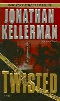 Kellerman, Jonathan - Twisted - 9780345465269 - KST0000304