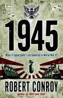 Conroy, Robert - 1945: A Novel - 9780345494795 - V9780345494795