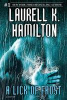 Hamilton, Laurell K. - A Lick of Frost (Meredith Gentry, Book 6) - 9780345495907 - KTG0010554
