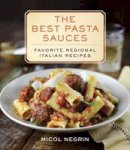 Negrin, Micol - The Best Pasta Sauces: Favorite Regional Italian Recipes - 9780345547149 - V9780345547149