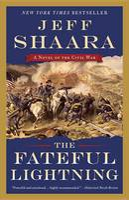 Shaara, Jeff - The Fateful Lightning: A Novel of the Civil War - 9780345549211 - V9780345549211