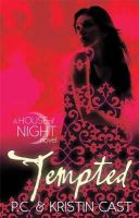 Cast, Kristin, Cast, P. C. - Tempted: Number 6 in series (House of Night) - 9780349001173 - V9780349001173
