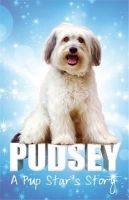 Pudsey - Pudsey: A Pup Star's Story - 9780349001654 - KTG0015659
