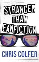 Chris Colfer - Stranger Than Fanfiction - 9780349002309 - 9780349002309