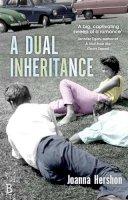 Hershon, Joanna - A Dual Inheritance - 9780349004204 - V9780349004204