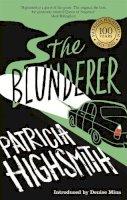 Highsmith, Patricia - The Blunderer: A Virago Modern Classic (VMC) - 9780349004525 - V9780349004525
