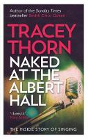 Thorn, Tracey - Naked at the Albert Hall - 9780349005249 - V9780349005249