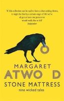 Atwood, Margaret - Stone Mattress: Nine Wicked Tales - 9780349006536 - V9780349006536
