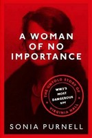 Purnell, Sonia - A Woman of No Importance - 9780349010175 - V9780349010175