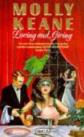 Keane, Molly - Loving and Giving (Abacus Books) - 9780349100883 - KRF0037248