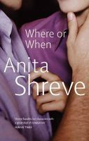 Shreve, Anita - Where or When? - 9780349105857 - KTM0003461