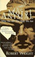 Wright, Robert - The Moral Animal - 9780349107042 - V9780349107042