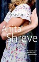 Shreve, Anita - Resistance - 9780349107288 - KRF0008130