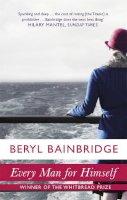Beryl Bainbridge - Every Man for Himself - 9780349108704 - KKD0003099