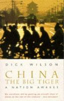 Wilson, Dick - China, The Big Tiger - 9780349108742 - KTJ0025425