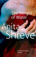 Shreve, Anita - The Weight of Water - 9780349109114 - KRF0037360