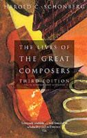 Schonberg, Harold C. - The Lives of the Great Composers - 9780349109725 - V9780349109725