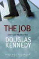 Kennedy, Douglas - The Job - 9780349110189 - KOC0013614
