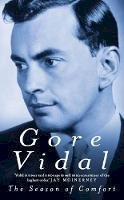 Vidal, Gore - The Season of Comfort - 9780349110240 - KOC0026751
