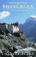 Allen, Charles - The Search For Shangri-La: A Journey into Tibetan History - 9780349111421 - KEX0293712