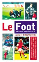 - Le Foot: The Legends of French Football - 9780349112701 - KEX0225850