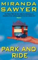 Sawyer, Miranda - Park and Ride: Adventures in Suburbia - 9780349113197 - KON0820849