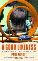 Paul Arnott - A Good Likeness: A Personal Story of Adoption - 9780349113289 - KDK0002387