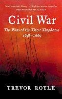 Royle, Trevor - The Civil War - 9780349115641 - V9780349115641