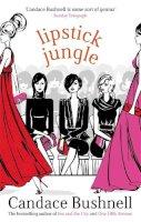 Bushnell, Candace - Lipstick Jungle - 9780349115696 - KAK0010719