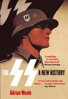 Weale, Adrian - The SS: A New History - 9780349117522 - 9780349117522