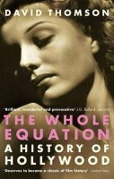 - The Whole Equation:  a History of Hollywood - 9780349117690 - KIN0036000