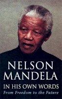 Mandela, Nelson - In His Own Words - 9780349117768 - KRF0040840