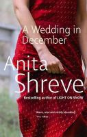 Shreve, Anita - A Wedding in December - 9780349117997 - KTM0006098