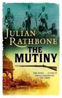 Rathbone, Julian - The Mutiny - 9780349119328 - V9780349119328