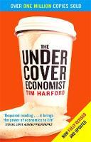 Harford, Tim - THE UNDERCOVER ECONOMIST - 9780349119854 - V9780349119854